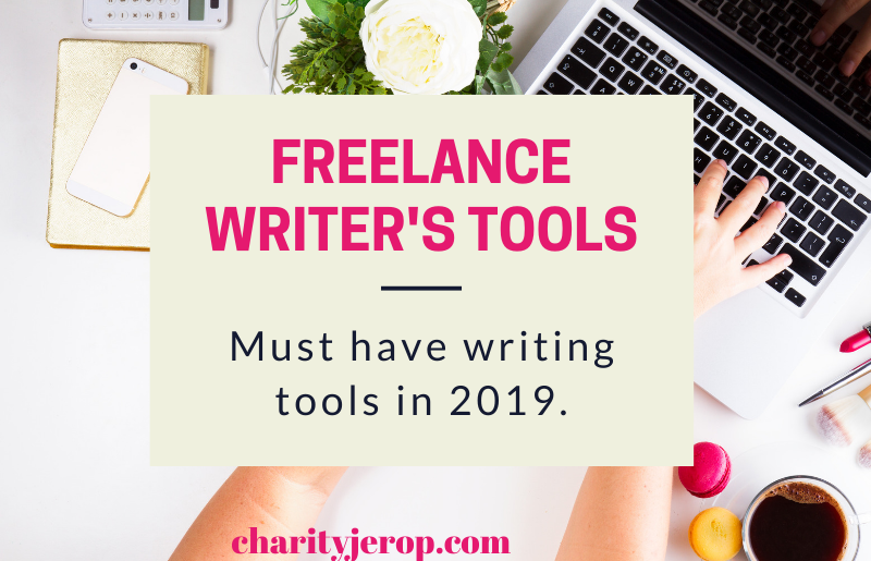 Freelance writer's tools