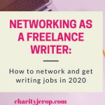 How to Network as a Freelance Writer(and get writing jobs)