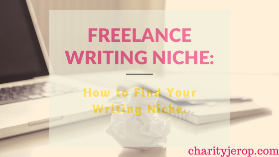How to find your freelance writing niche in 2020